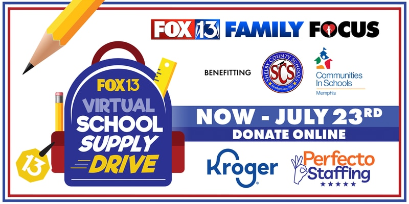 FOX13 Family Focus | Benefiting SCS Communities in Schools Memphis | Now through July 23 | Kroger | Perfecto Staffing